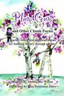 Plum Gum and Other Chunk Poems 9781414054414 Paperback P H
