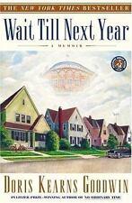 Wait till Next Year : A Memoir by Doris Kearns Goodwin (1998, Paperback)
