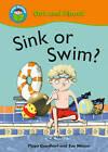 Sink or Swim? by Pippa Goodhart (Paperback, 2009)