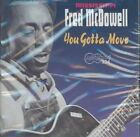 Mississippi Fred McDowell You Gotta Move CD 2000