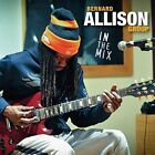 In the Mix [Digipak] by Bernard Allison/Bernard Allison Group (CD, Jan-2015, Jazzhaus)