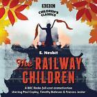 The Railway Children by E. Nesbit (CD-Audio, 2006)