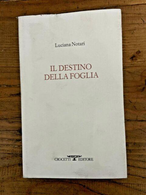 Luciana Notari  il destino della foglia   Crocetti 2003