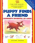 Puppy Finds a Friend/Cachorrito Encuentra Un Amigo by Catherine Bruzzone (Hardback, 2000)