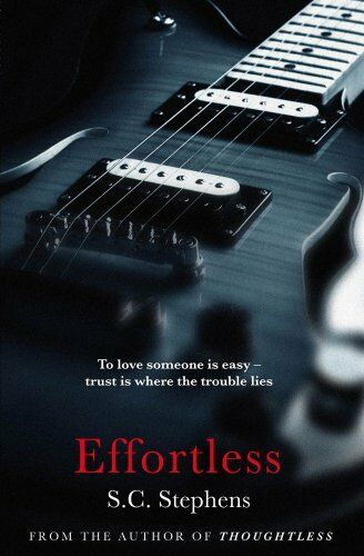 Effortless (Thoughtless 2) By S. C. Stephens