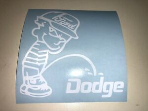 Window Toolbox Sticker #257 Ram Tough Piss on Ford and Chevy Sticker