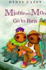 Minnie and Moo Go to Paris by Denys Cazet (Paperback / softback, 1999)