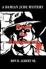 Rush to Judgment a Damian Jude Mystery by Ron D Albert SR 9781425993658