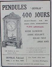 PUBLICITE GRIVOLAS PENDULE MARCHANT 400 JOURS DE 1909 FRENCH AD ADVERT PUB RARE