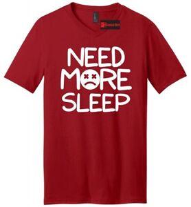 Need-More-Sleep-Funny-Mens-V-Neck-T-Shirt-Tired-Sleep-Humor-Gift-Tee-Shirt