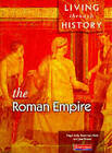 Living Through History: Core Book. Roman Empire by Nigel Kelly, Jane Shuter, Rosemary Rees (Paperback, 1997)