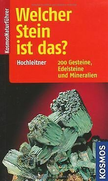 Welcher Stein ist das?: 200 Gesteine, Edelsteine un... | Buch | Zustand sehr gut
