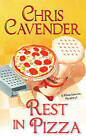 Rest in Pizza by Chris Cavender (Paperback, 2012)