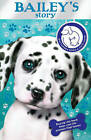 Battersea Dogs & Cats Home: Bailey's Story by Battersea Dogs & Cats Home (Paperback, 2010)