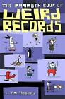 The Mammoth Book Of Weird Records by Jim Theobald (Paperback, 2015)