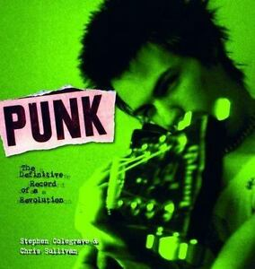 Punk-The-Definitive-Record-of-a-Revolution-by-Chris-Sullivan-and-Stephen
