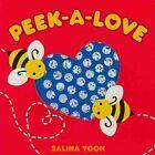 Peek-A-Love by Salina Yoon (Board book, 2011)