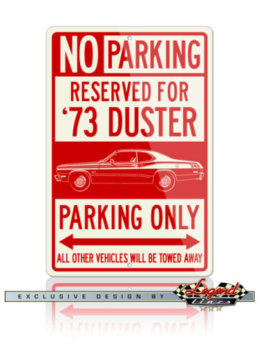 12x18 8x12 Aluminum 1973 Plymouth Duster Coupe Reserved Parking Only Sign