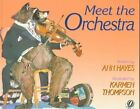 Meet the Orchestra by Ann Hayes (Paperback, 1991)
