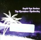 The Marvelous Mediocrity by Rapid Eye Review (CD)