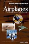 Airplanes: The Life Story of a Technology by Jeremy Kinney (Hardback, 2006)