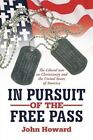 in Pursuit of The Pass 9781477233207 Paperback P H