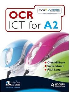 OCR ICT for A2 Student Book By Glen Milbery Sonia Stuart Paul Long - South East, United Kingdom - OCR ICT for A2 Student Book By Glen Milbery Sonia Stuart Paul Long - South East, United Kingdom