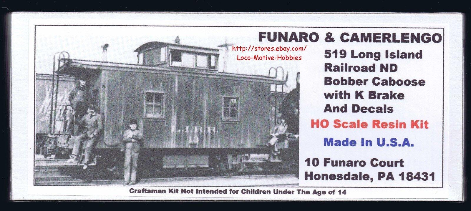 Funaro F&C 519 LONG ISLAND Railroad  LIRR ND BOBBER CABOOSE K Brake  1-PC Cupola