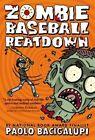 Zombie Baseball Beatdown by Paolo Bacigalupi (Paperback / softback, 2014)