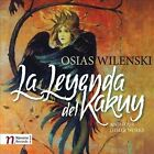 Osias Wilenski: La Leyenda del Kakuy and Four Other Works ECD (CD, Sep-2012, Navona Records)