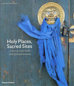 Holy-Places-Sacred-Sites-A-Journey-to-the-World-039-s-Most-Spiritual-Locations-Book