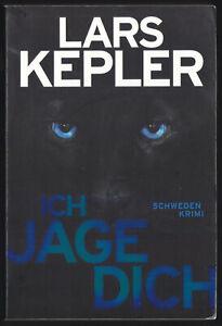 Kepler, Lars; Ich jage dich, Schweden-Krimi, um 2016