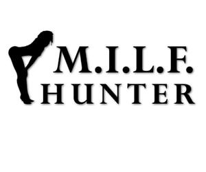 MILF-Hunter-Aufkleber-Autoaufkleber-Sticker-FUN-decal-24-Macho-Aufreisser-8183