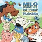 Milo Finds His Best Friend by Lisa M Umina (Paperback / softback, 2009)