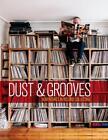 Dust & Grooves von Eilon Paz (2015, Gebundene Ausgabe)