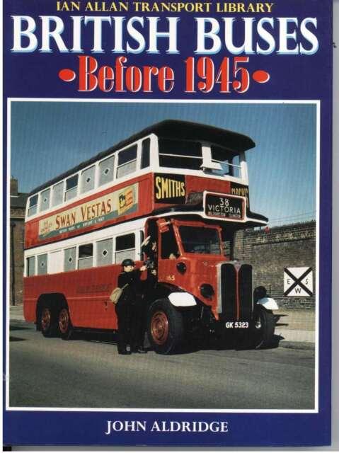 British Buses Before 1945, Aldridge, John, Excellent Book