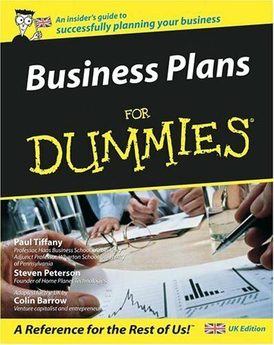 Business Plans for Dummies By Colin Barrow,Paul Tiffany,Steven Peterson