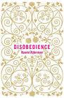 Disobedience by Naomi Alderman (Hardback, 2006)