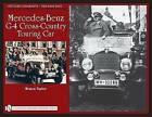 Hitler's Chariots: Mercedes-Benz G-4 Cross-Country Touring Car: Volume 1 by Blaine Taylor (Hardback, 2009)