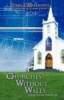 Churches Without Walls by John L Dammarell (Paperback / softback, 2008)