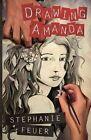 Drawing Amanda by Stephanie Feuer (Paperback / softback, 2014)