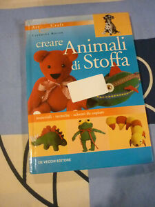 CREARE ANIMALI DI STOFFA CATERINA BOCOR