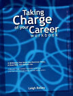 Taking Charge of Your Career Workbook by Leigh Bailey (Paperback, 2008)