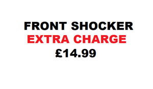FOR OPTRA EXTRA PAYMENT OF £14.99 FOR FRONT SHOCKERS