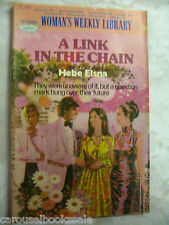 A Link in the Chain Hebe Elsna Vintage Women's Weekly Library pb B31