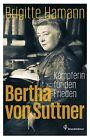 Bertha von Suttner von Brigitte Hamann (2013, Gebundene Ausgabe)