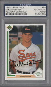 1991 Upper Deck MIKE MUSSINA PSA/DNA Signed/Auto #65 Rookie RC HOF
