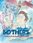 Bothers: Powers of the Archangel Michael by Tekeyla Friday (Paperback / softback, 2014)