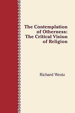 Contemplation of Otherness : The Critical Vision of Religion