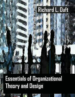 Essentials Of Organization Theory And Design Isbn 032427579x For Sale Online Ebay